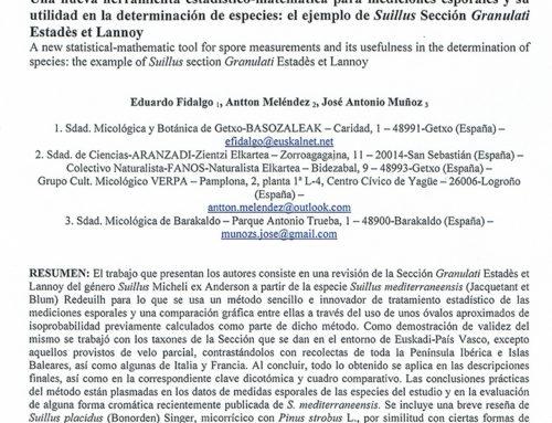 2014  – Una nueva herramienta estadístico-matemática para mediciones esporales: el ejemplo de Suillus Sección Granulati